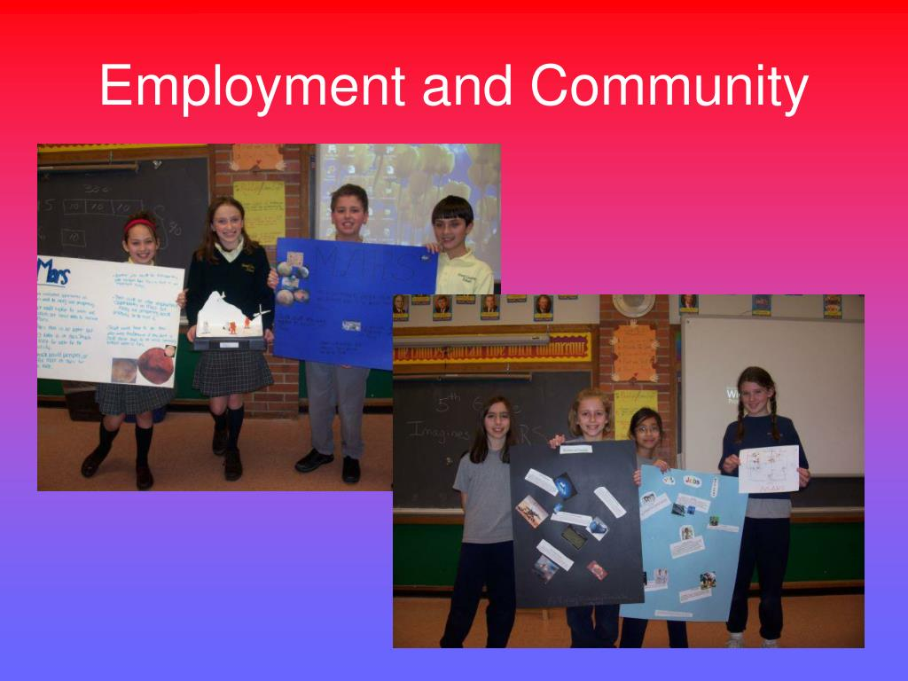 Employment and Community