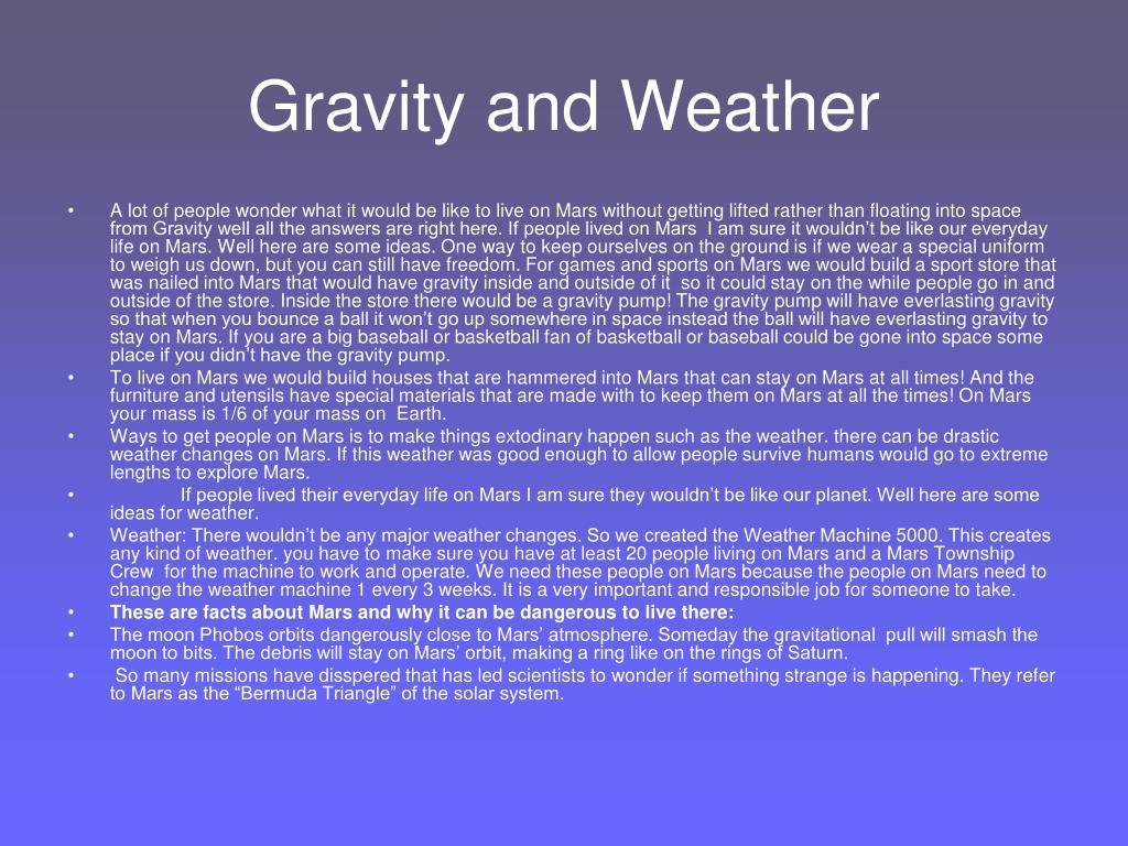 Gravity and Weather