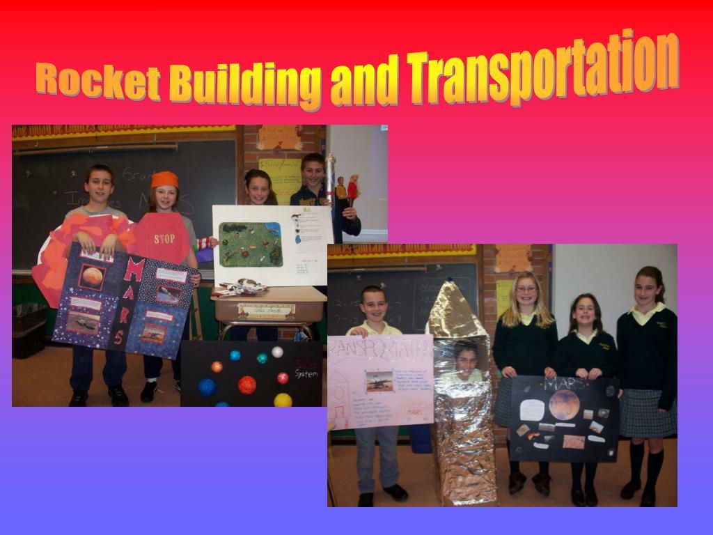 Rocket Building and Transportation