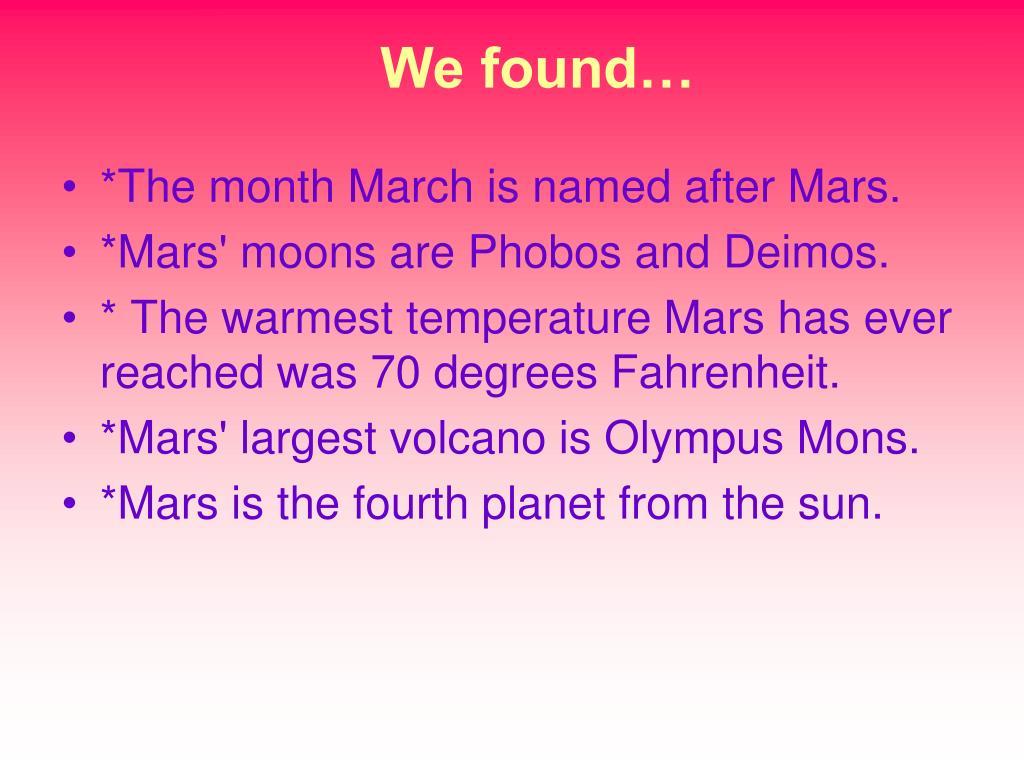 We found…
