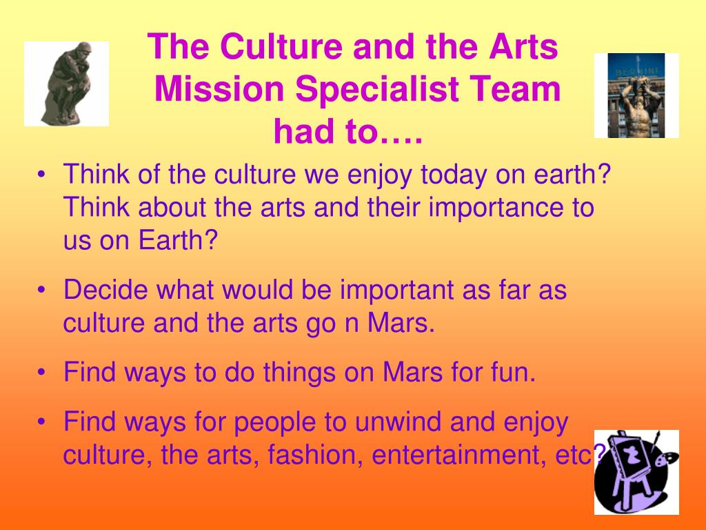 The Culture and the Arts