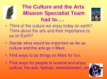the culture and the arts mission specialist team had to