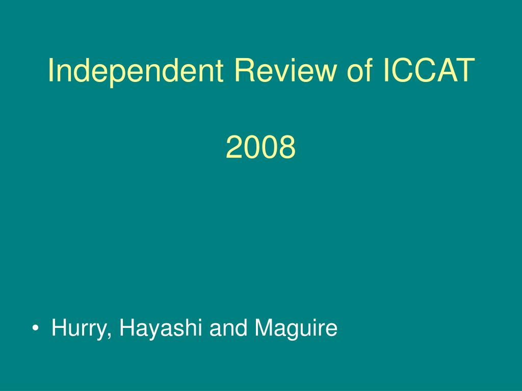 independent review of iccat 2008 l.