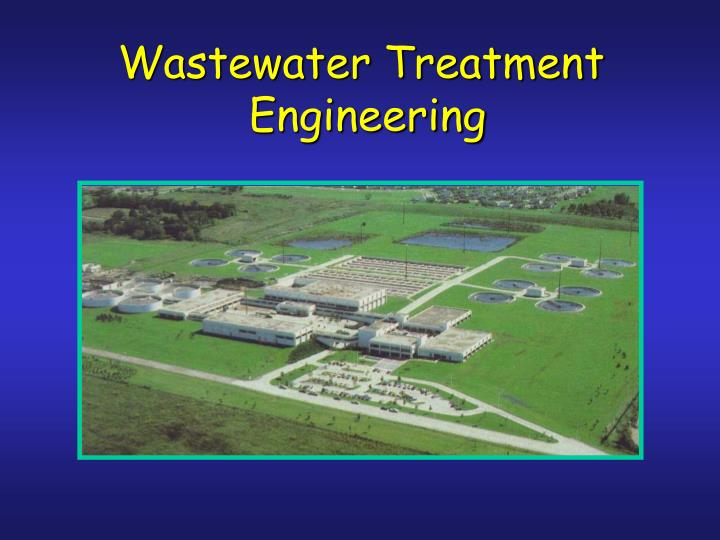 Ppt Wastewater Treatment Engineering Powerpoint Presentation Free Download Id 746613