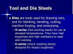 tool and die steels46