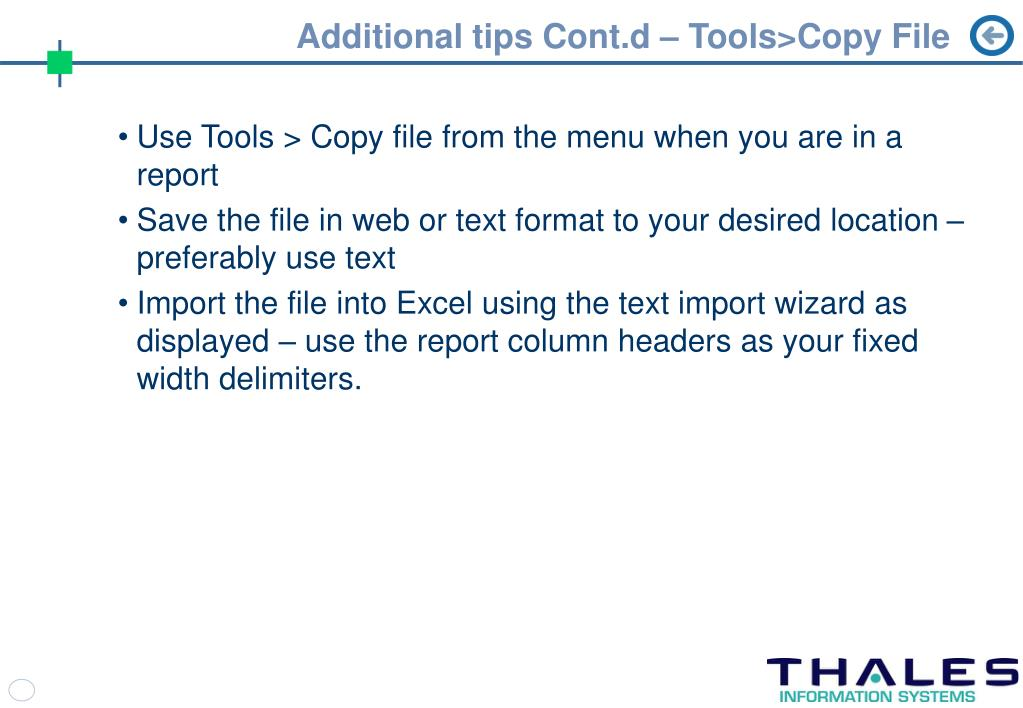 Additional tips Cont.d – Tools>Copy File