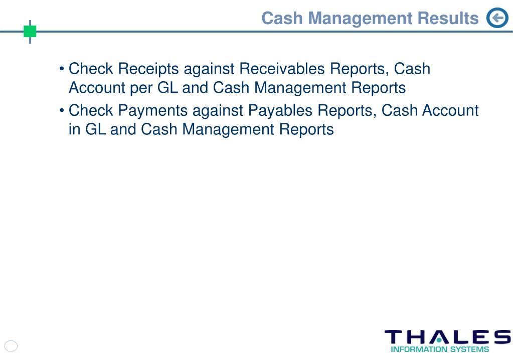 Cash Management Results