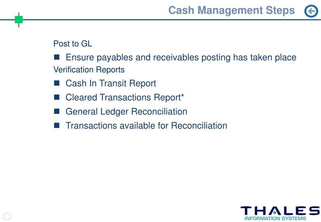 Cash Management Steps