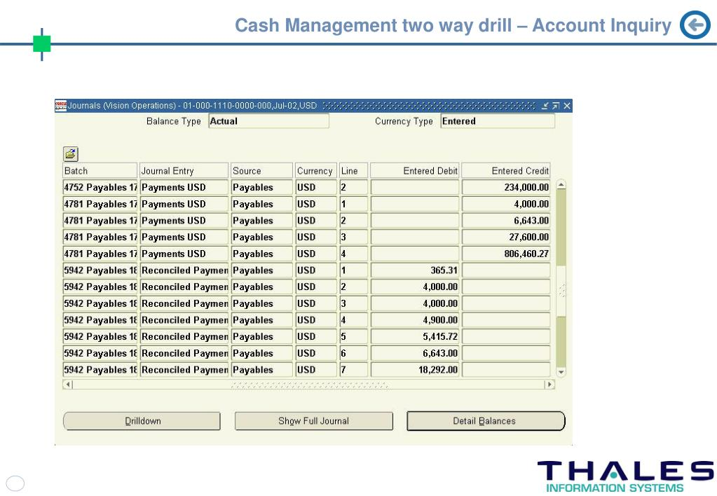 Cash Management two way drill – Account Inquiry