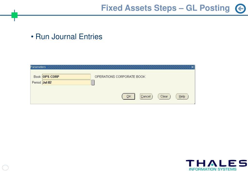 Fixed Assets Steps – GL Posting