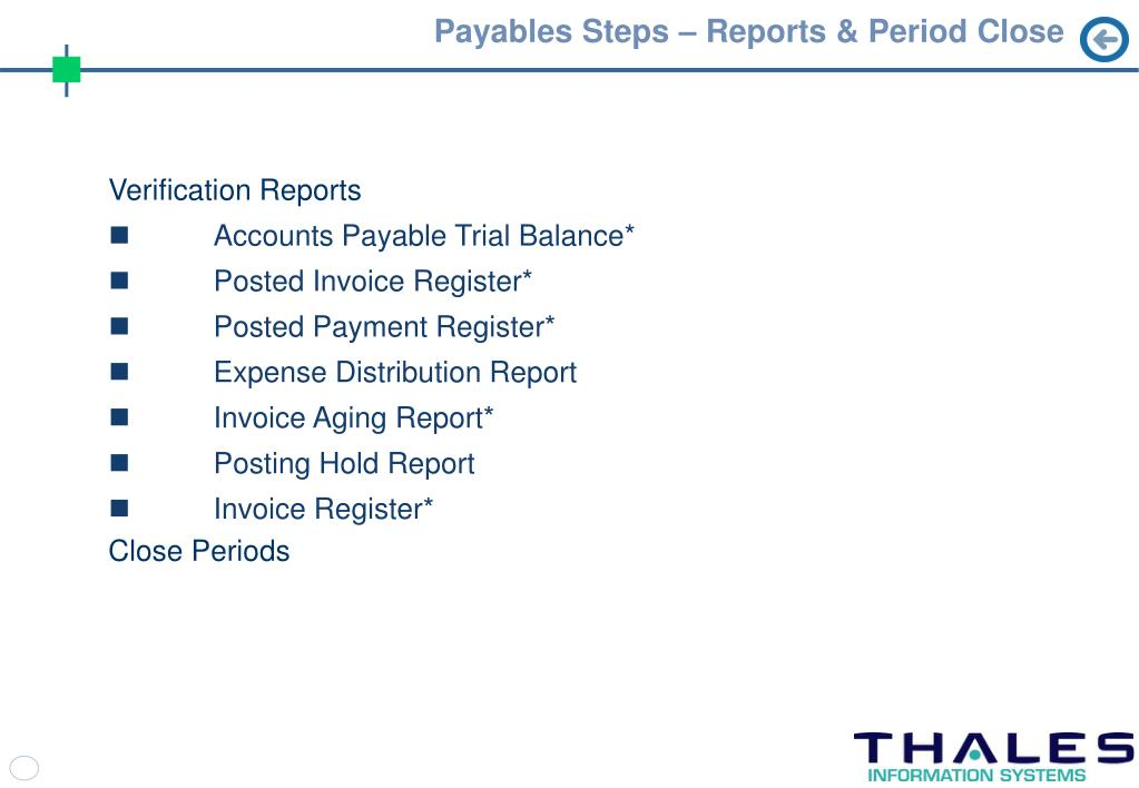 Payables Steps – Reports & Period Close