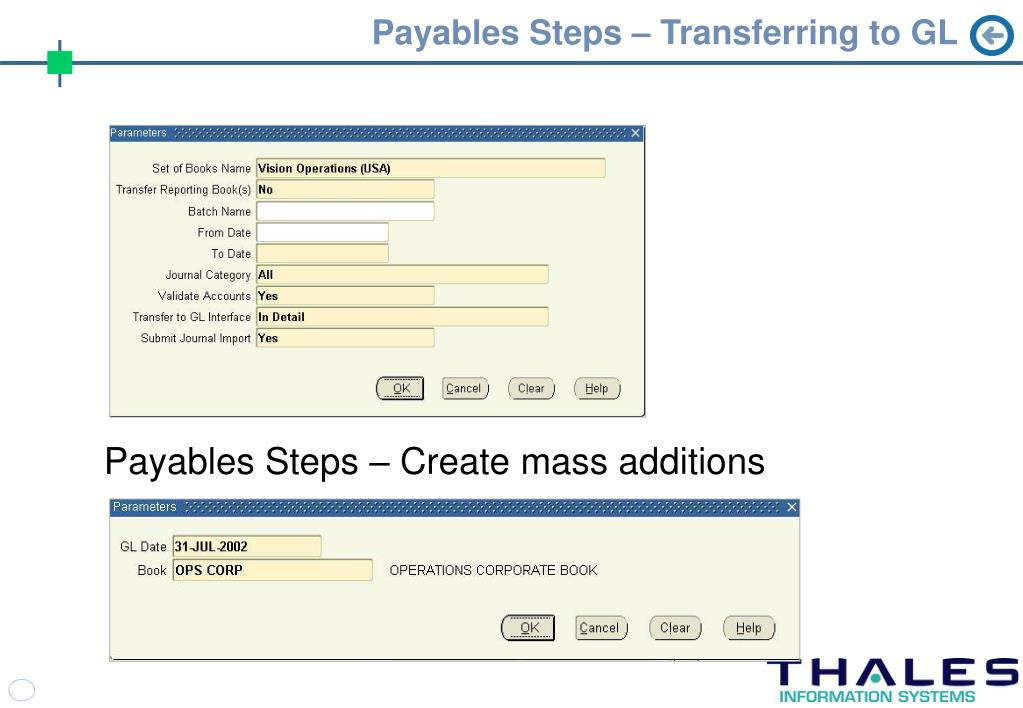 Payables Steps – Transferring to GL