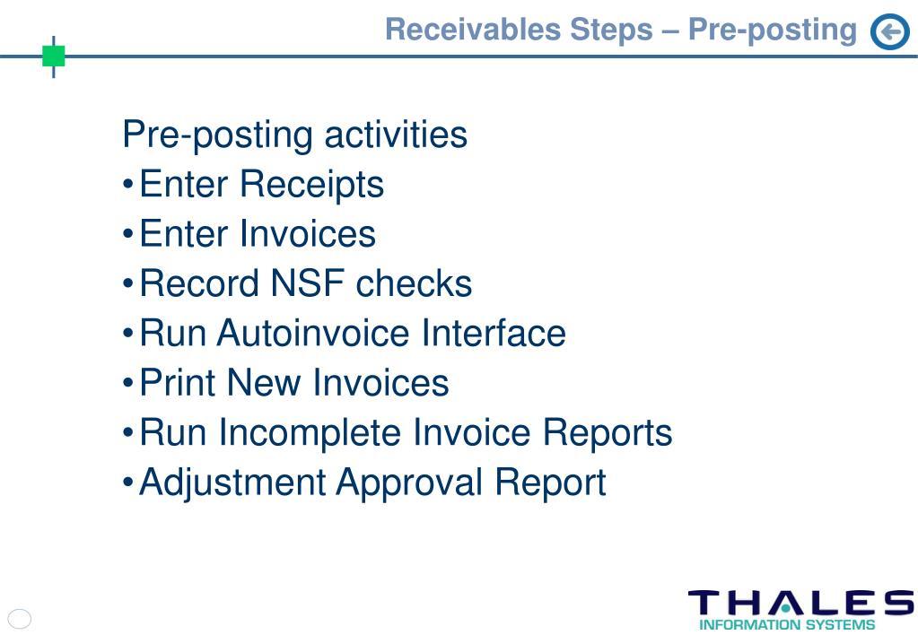 Receivables Steps – Pre-posting