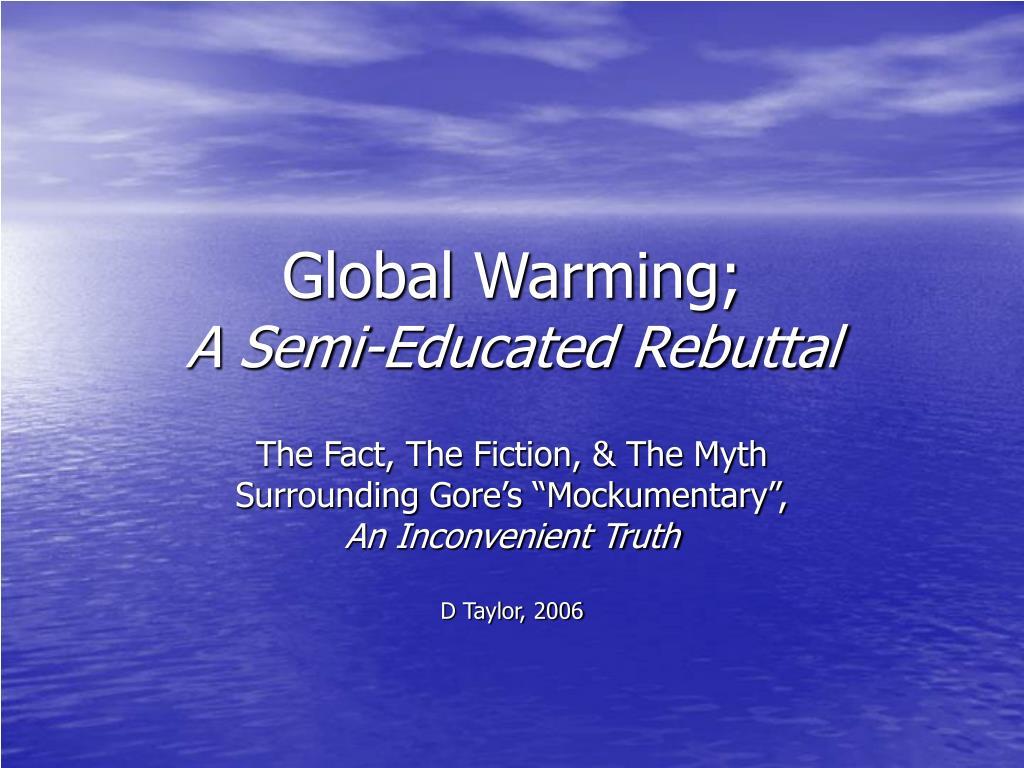 global warming a semi educated rebuttal l.