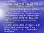 global warming claim 2 we are doing the heating up26