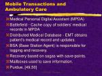 mobile transactions and ambulatory care