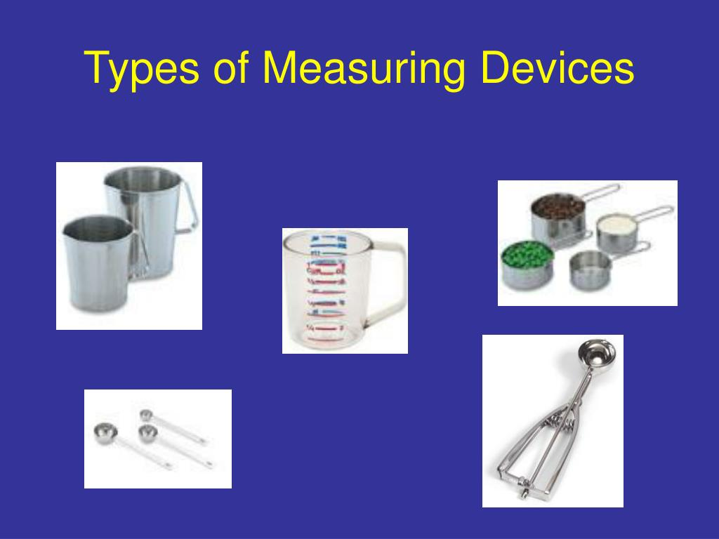 Types Of Measuring Instruments : Ppt standardized recipes powerpoint presentation id