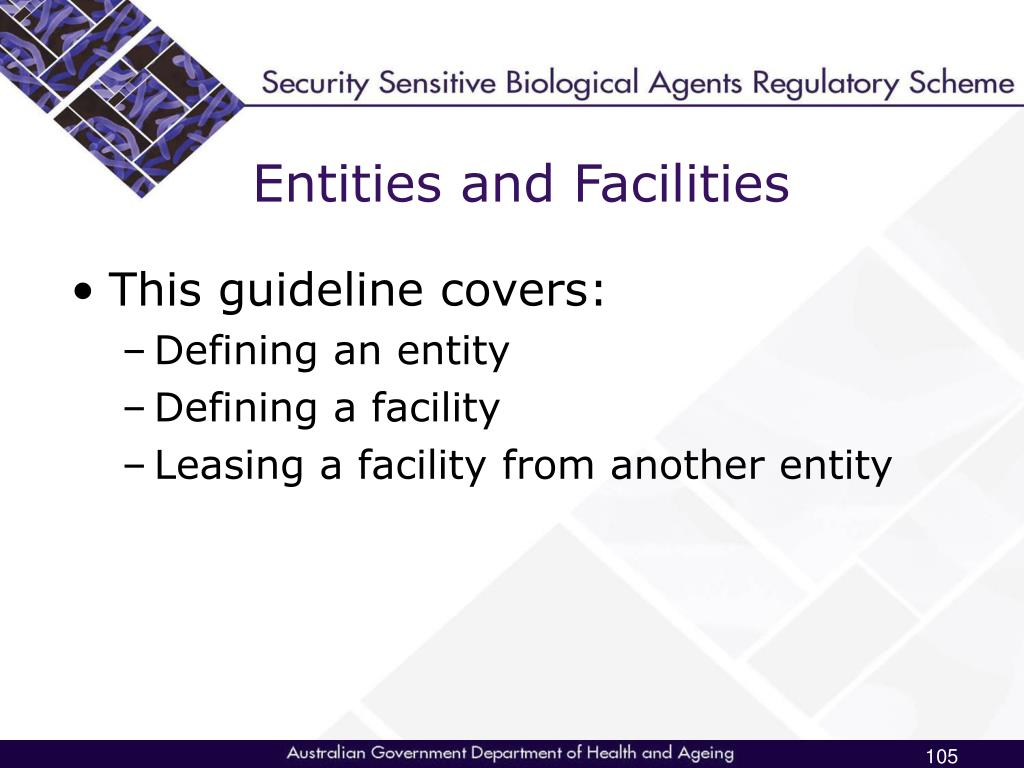 Entities and Facilities