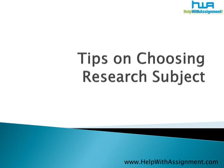 Tips on choosing research subject