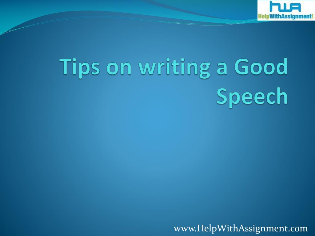 tips on writing a good speech l.