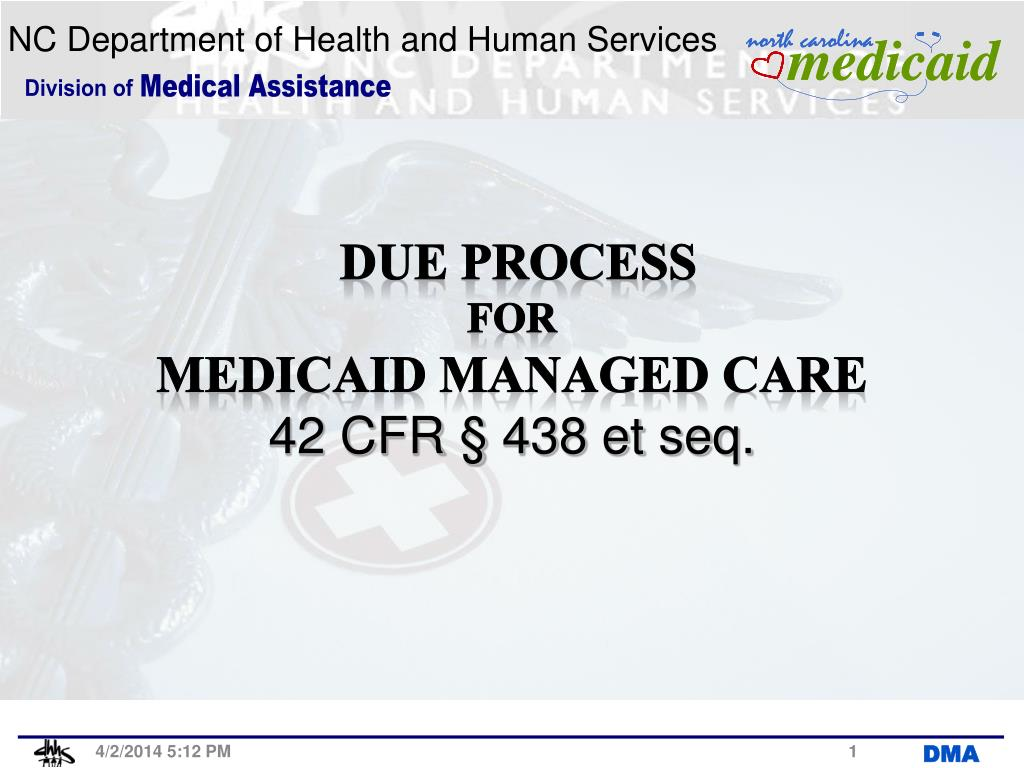 due process for medicaid managed care 42 cfr 438 et seq l.