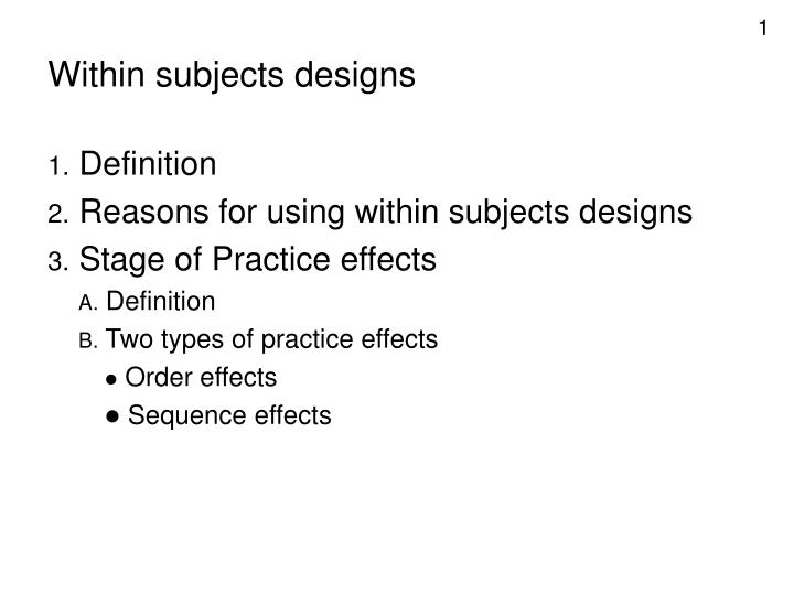 within subjects designs n.