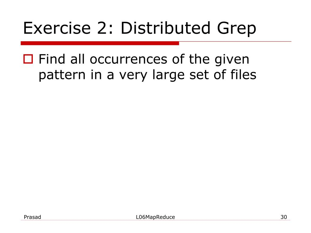 Exercise 2: Distributed Grep