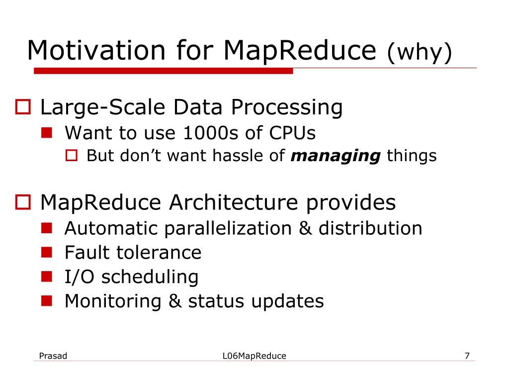 Motivation for MapReduce