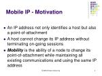 mobile ip motivation