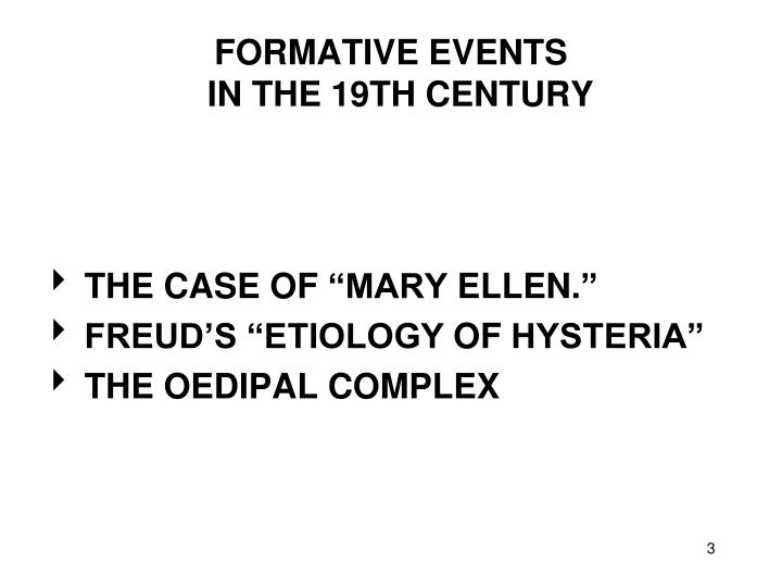 Formative events in the 19th century