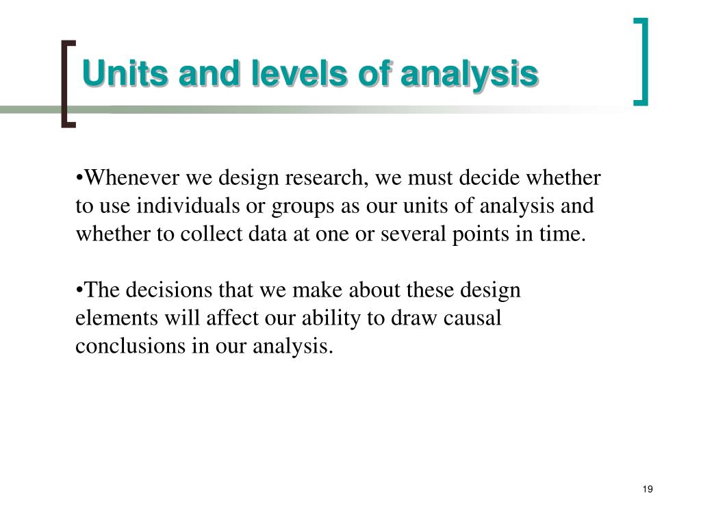 Units and levels of analysis