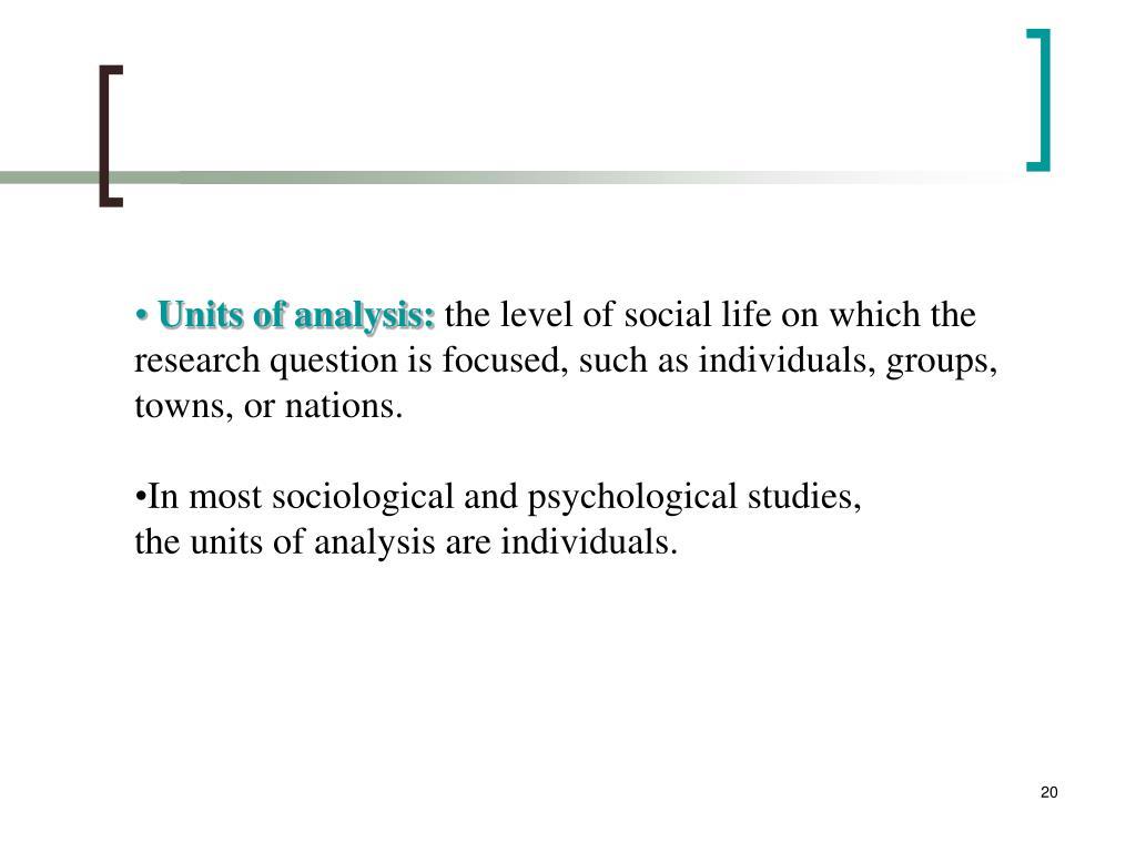 Units of analysis: