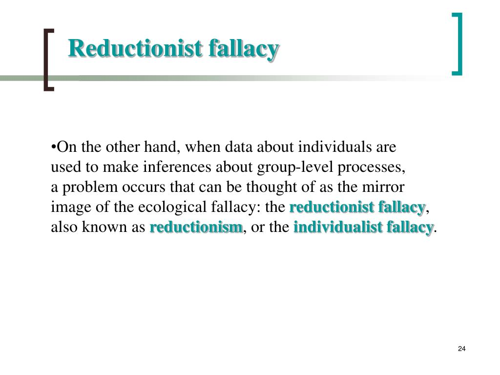 Reductionist fallacy