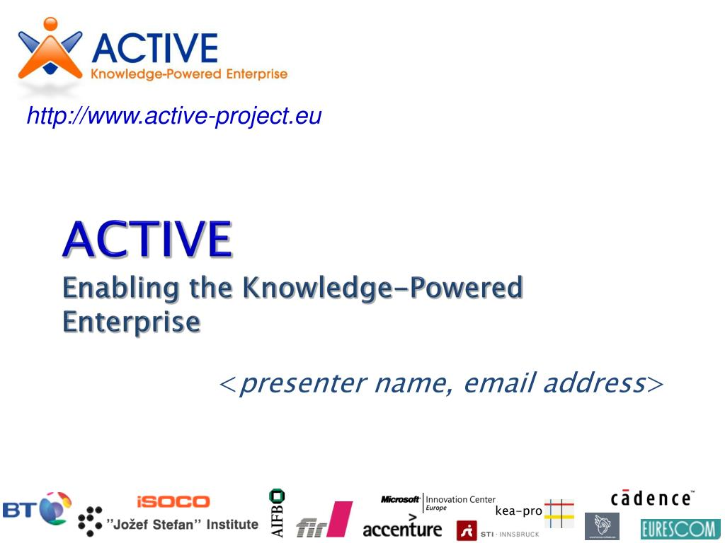 active enabling the knowledge powered enterprise l.