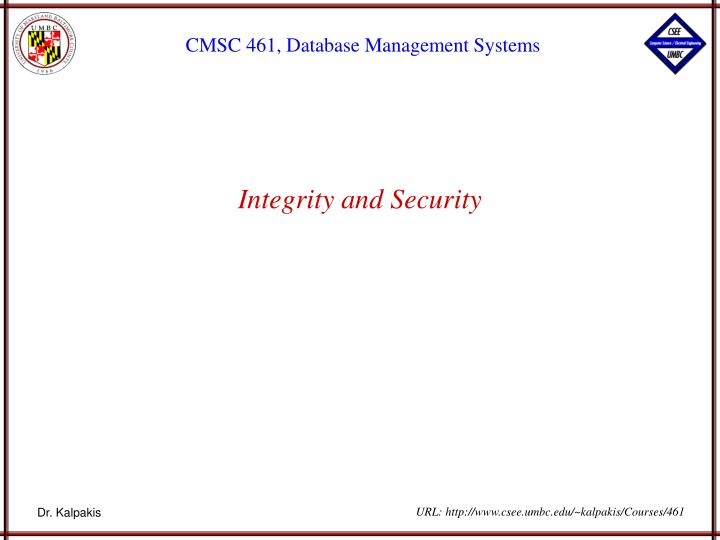 integrity and security n.