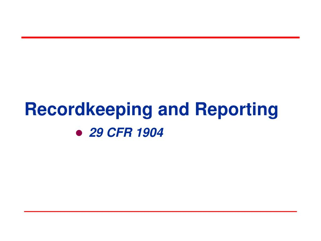 recordkeeping and reporting l.