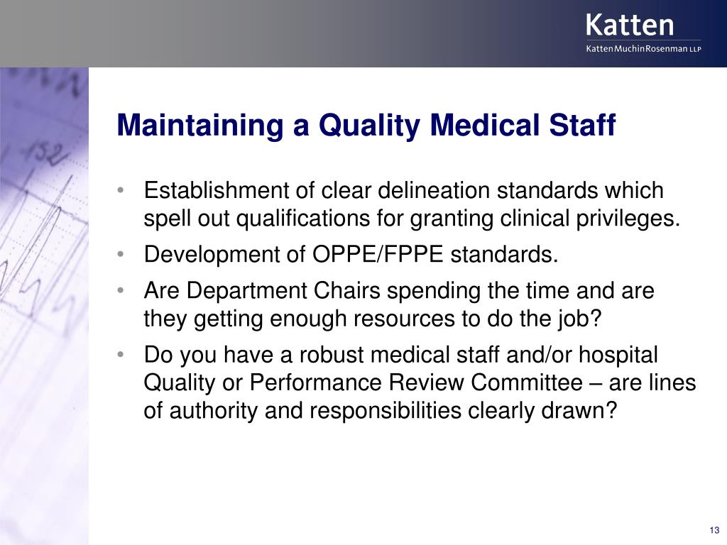 Maintaining a Quality Medical Staff