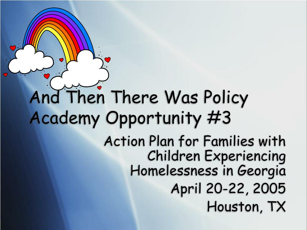 And Then There Was Policy Academy Opportunity #3