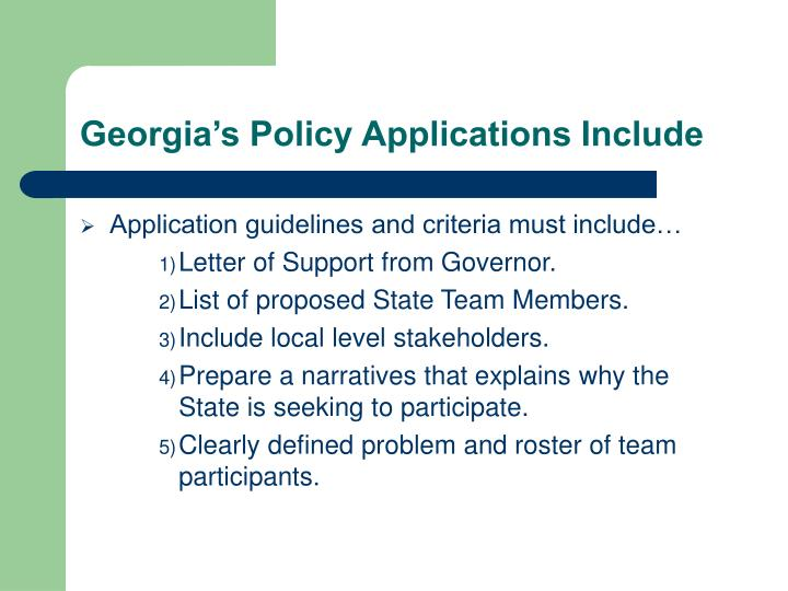Georgia s policy applications include