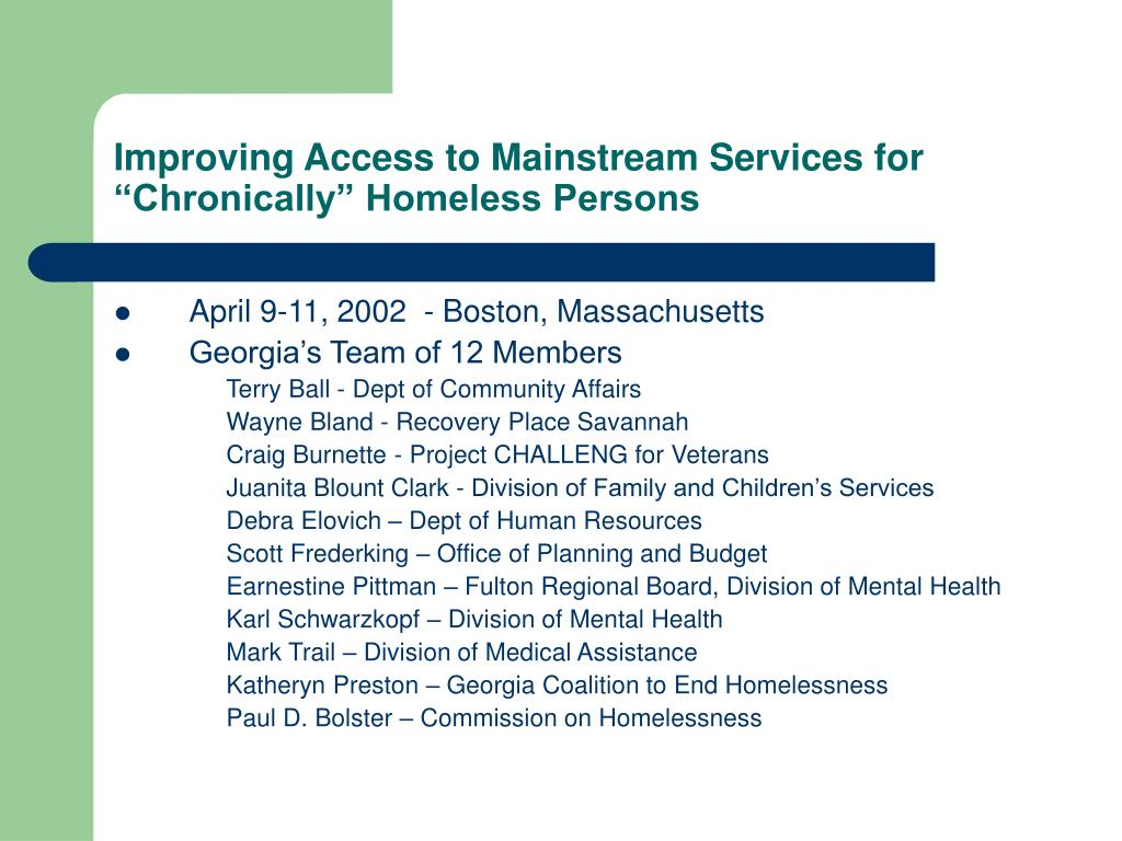 """Improving Access to Mainstream Services for """"Chronically"""" Homeless Persons"""