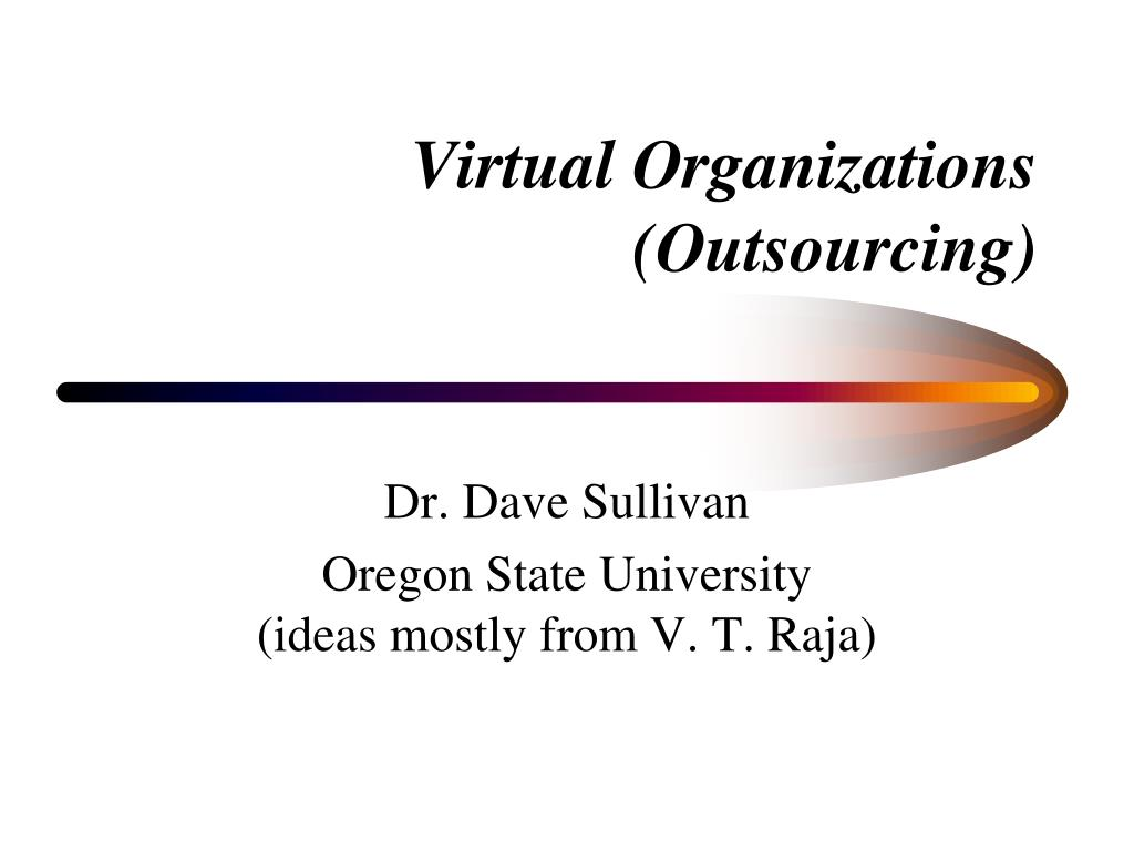 virtual organizations outsourcing l.