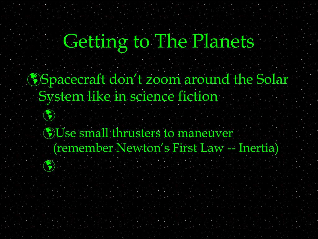 Getting to The Planets
