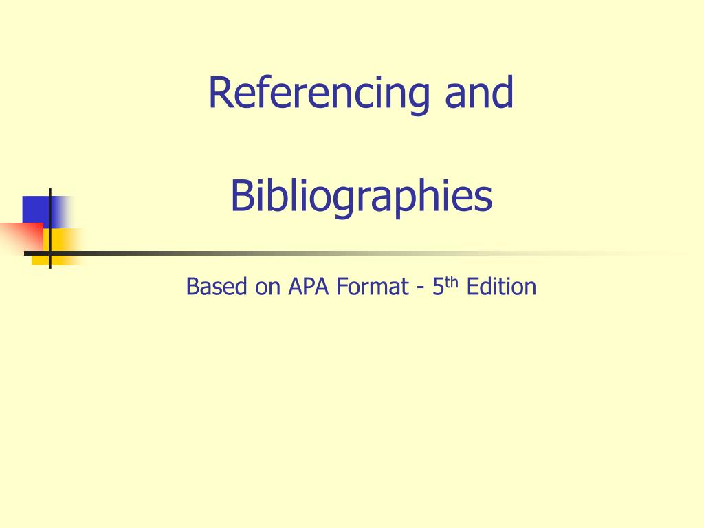referencing and bibliographies based on apa format 5 th edition l.