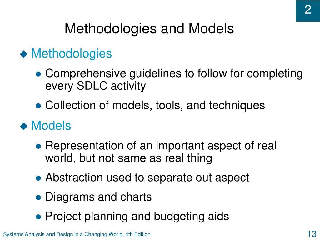 Methodologies and Models