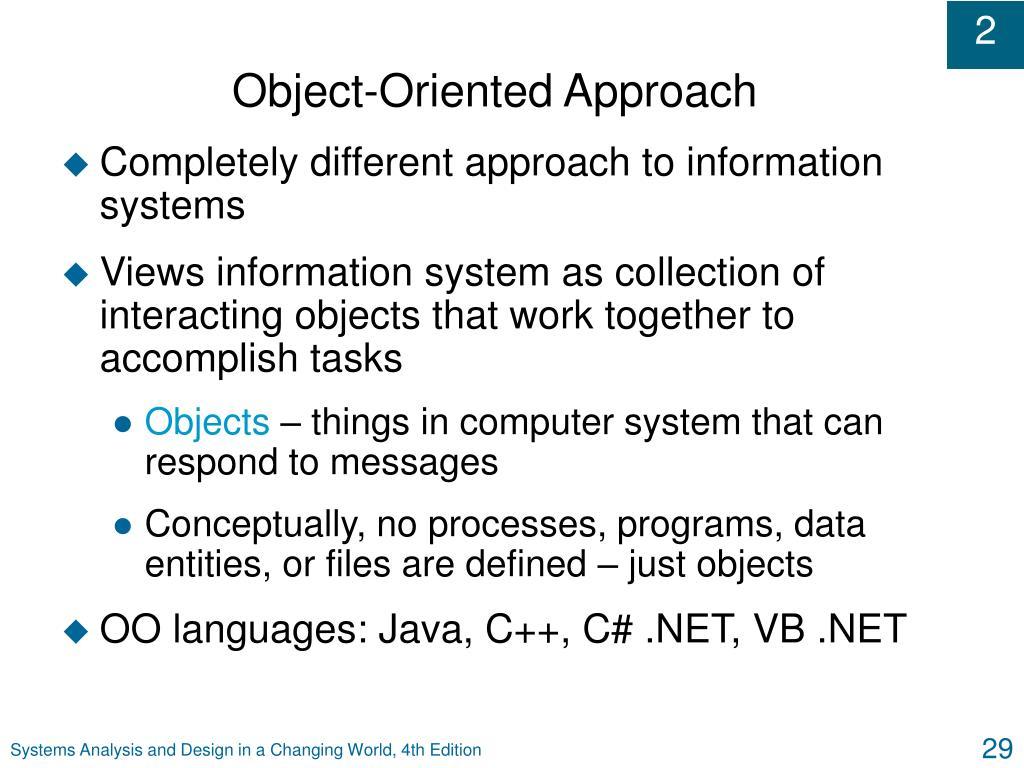 Object-Oriented Approach
