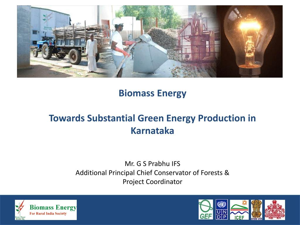 biomass energy towards substantial green energy production in karnataka l.