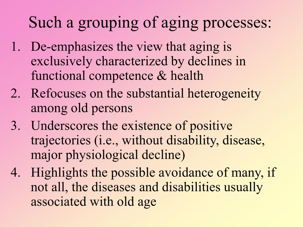 Such a grouping of aging processes: