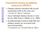 christchurch heating air pollution analyzed by dpseea