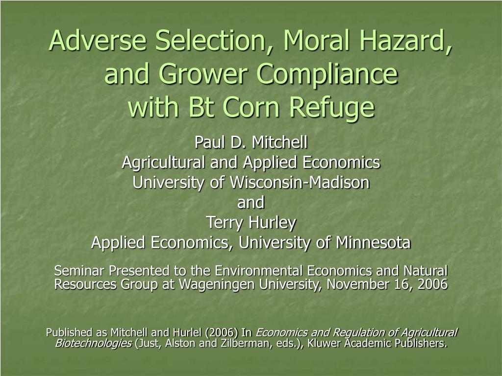 Adverse Selection, Moral Hazard,