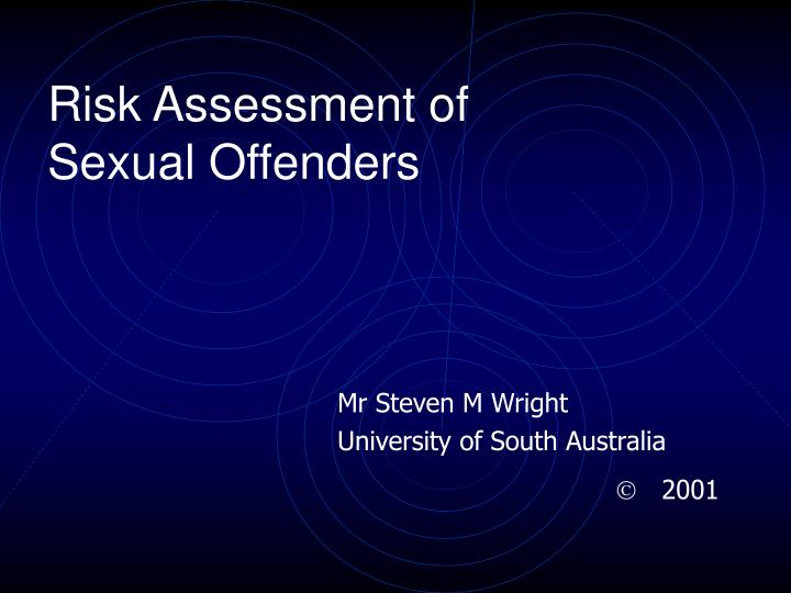 risk assessment of sexual offenders n.